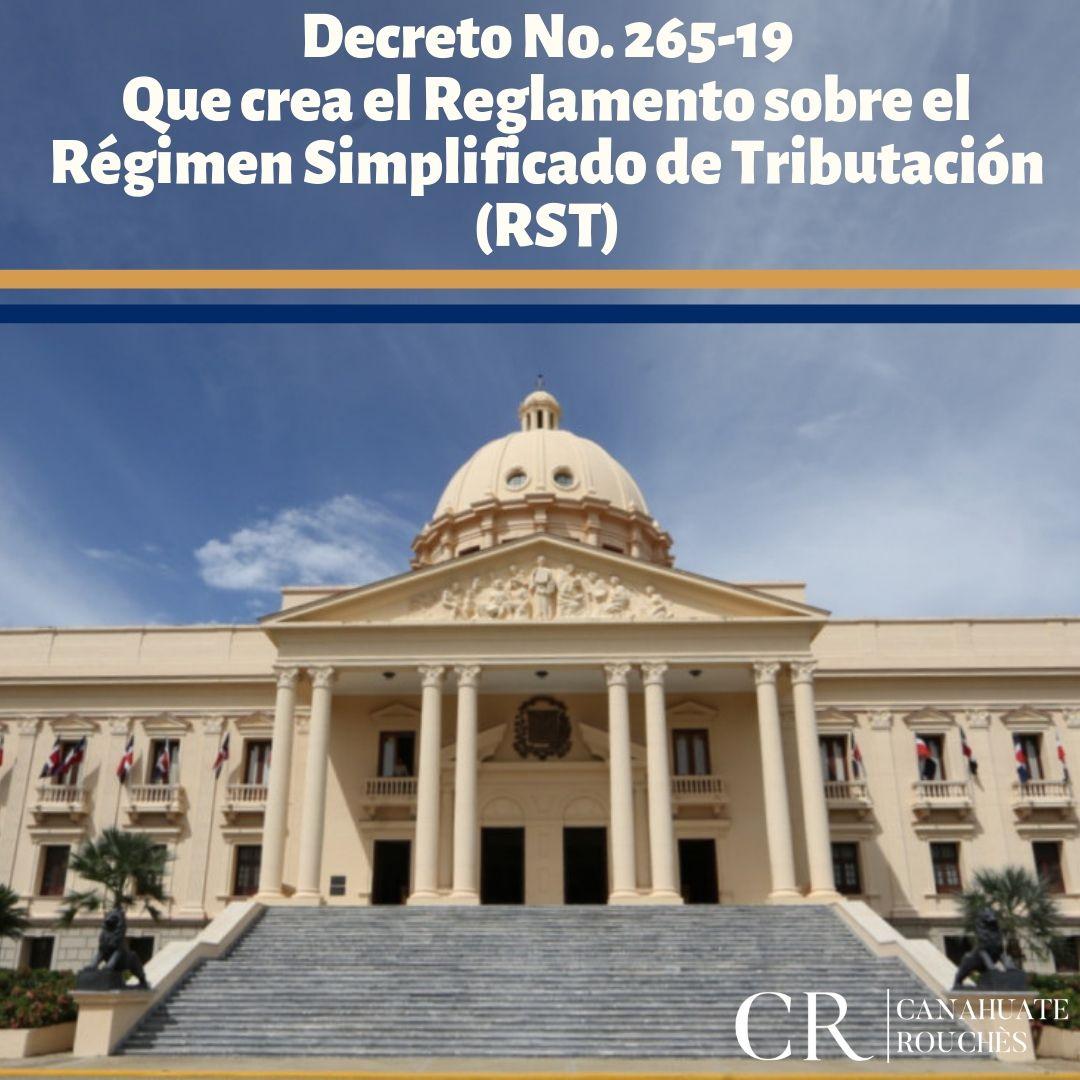 Decreto No. 265-19 que instituye el Reglamento del Régimen Simplificado de Tributación (RST).